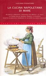 La cucina Napoletana di mare - Luciano Pignataro